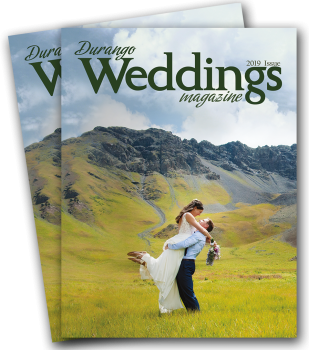 2019 ISSUE OF Durango Weddings Magazine