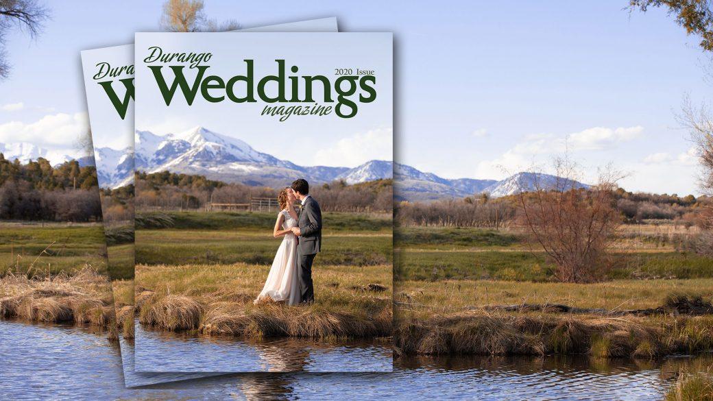 Durango Wedding Magazine - 2020 Issue